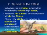 2 survival of the fittest
