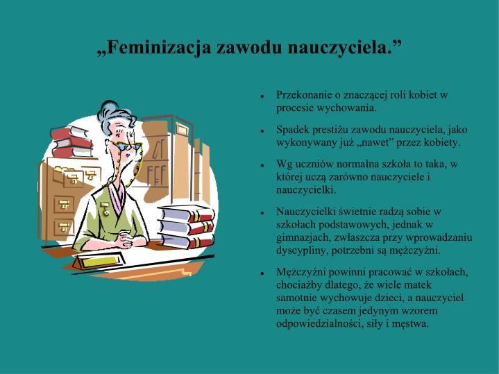 """""""Feminizacja zawodu nauczyciela."""""""