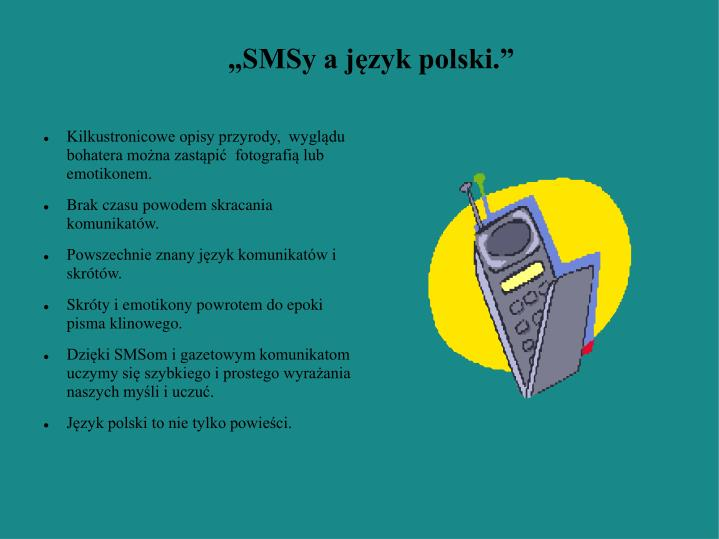 """""""SMSy a język polski."""""""
