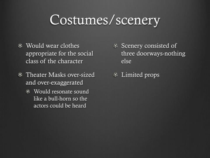 Costumes/scenery