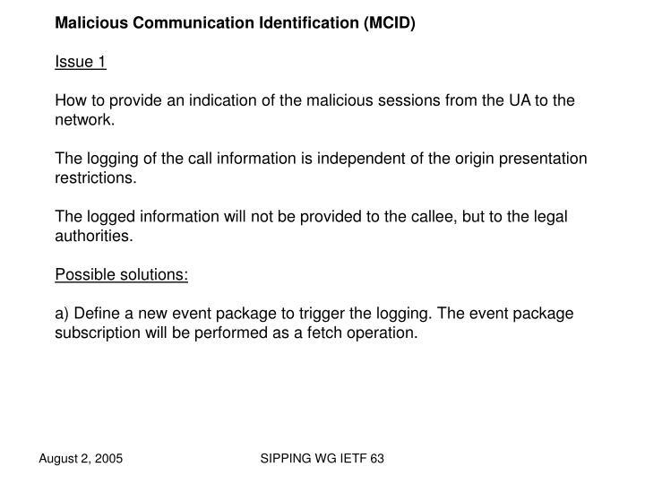 Malicious Communication Identification (MCID)