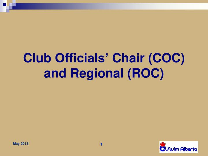 Club officials chair coc and regional roc