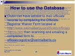 how to use the database3