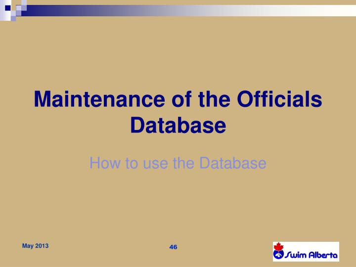 Maintenance of the Officials Database
