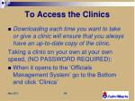 to access the clinics2