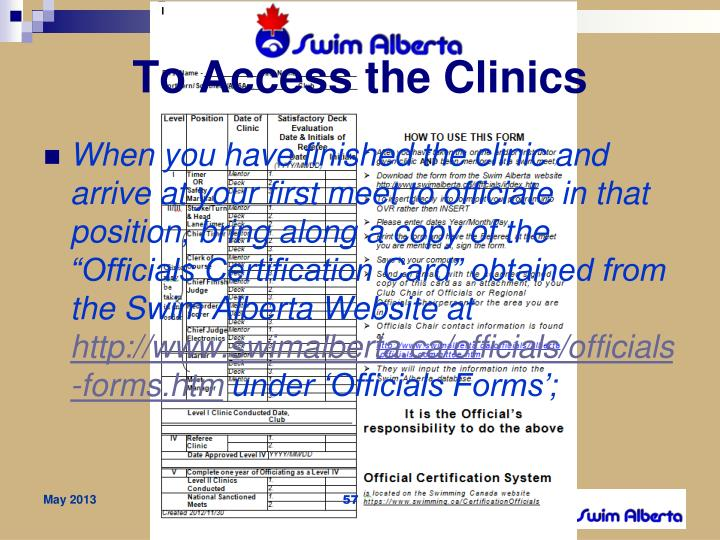 To Access the Clinics