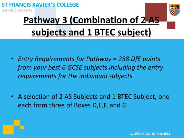 Pathway 3 (Combination of 2 AS subjects and 1 BTEC subject)