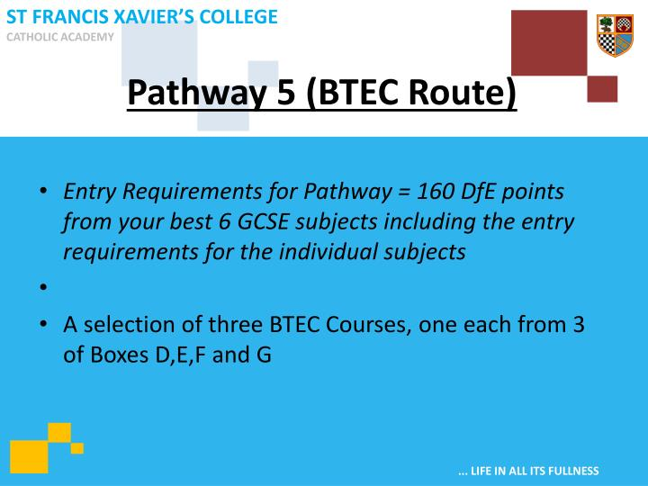 Pathway 5 (BTEC Route)