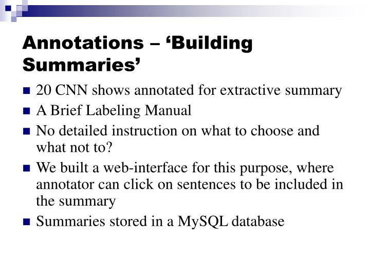 Annotations – 'Building Summaries'