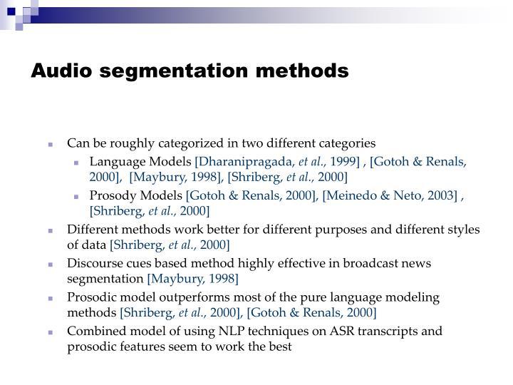 Audio segmentation methods