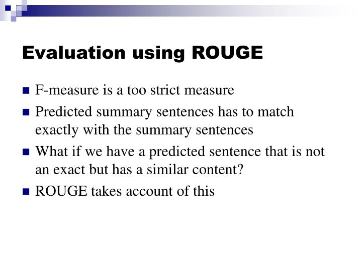 Evaluation using ROUGE