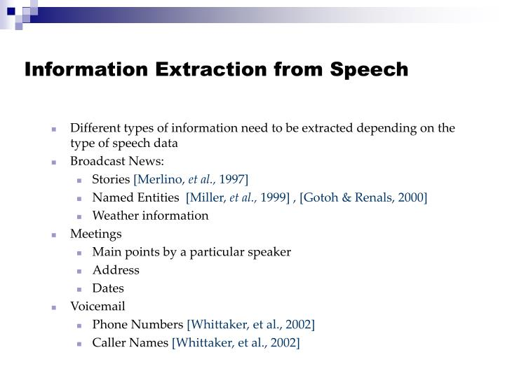 Information Extraction from Speech