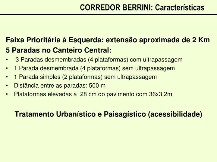CORREDOR BERRINI: Características