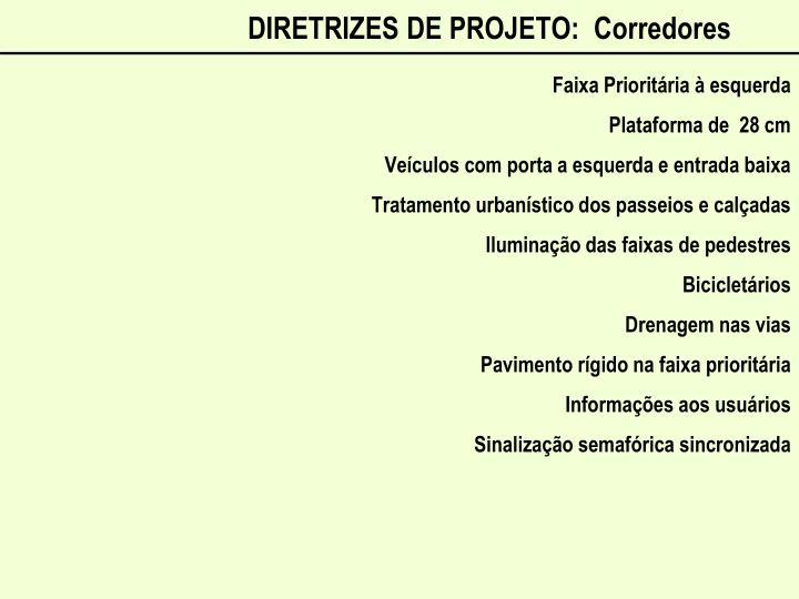 DIRETRIZES DE PROJETO:  Corredores
