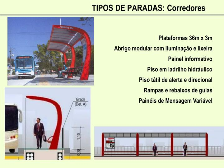 TIPOS DE PARADAS: Corredores