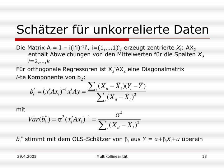 Schätzer für unkorrelierte Daten