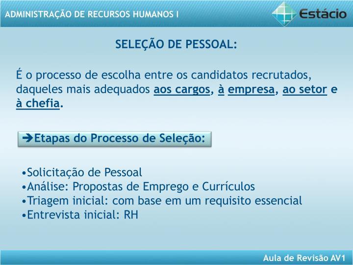 SELEÇÃO DE PESSOAL: