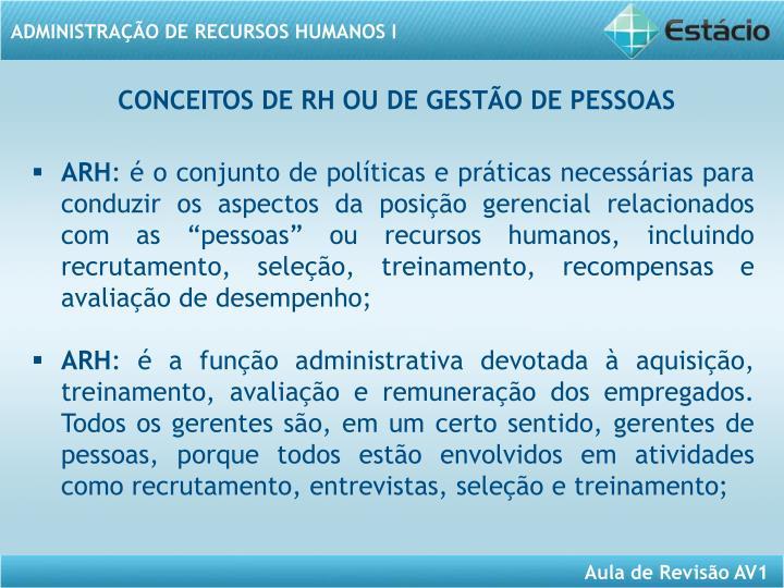 CONCEITOS DE RH OU DE GESTÃO DE PESSOAS