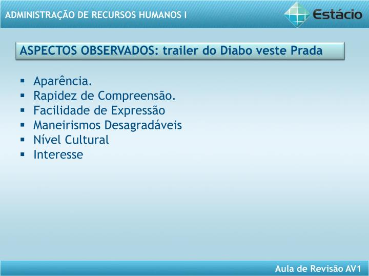 ASPECTOS OBSERVADOS: trailer do Diabo veste Prada
