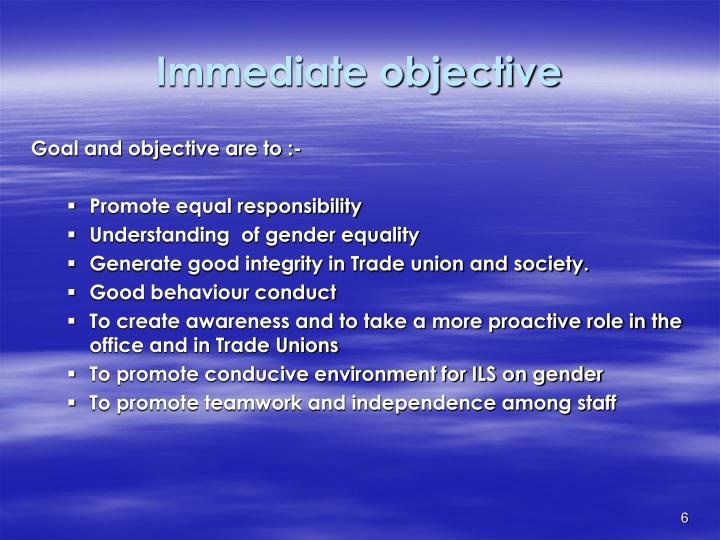 Immediate objective