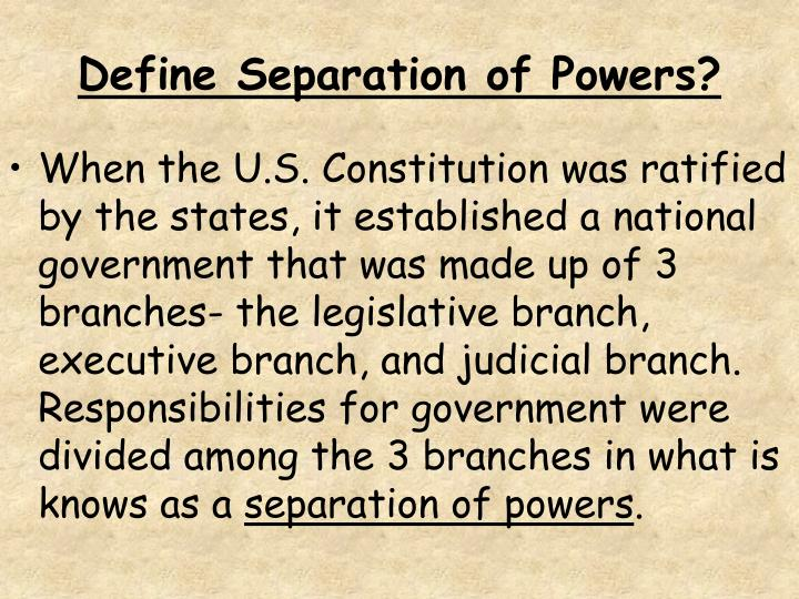 Define Separation of Powers?