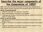 describe the major components of the compromise of 1850