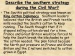 describe the southern strategy during the civil war