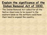explain the significance of the indian removal act of 1830