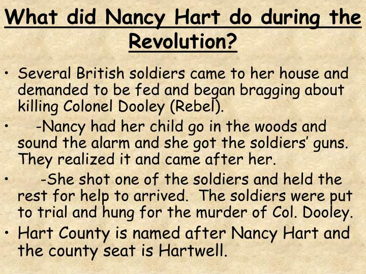 What did Nancy Hart do during the Revolution?