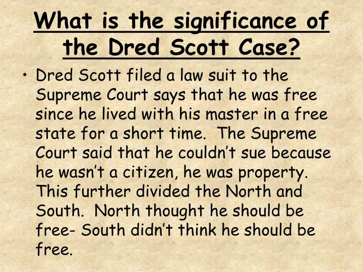 What is the significance of the Dred Scott Case?