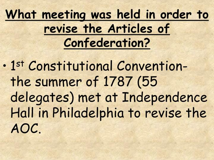 What meeting was held in order to revise the Articles of Confederation?