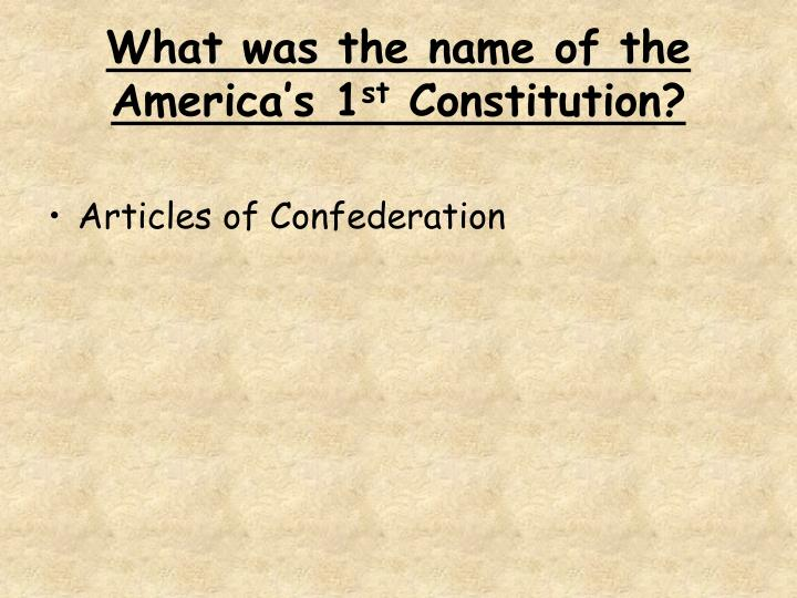 What was the name of the America's 1