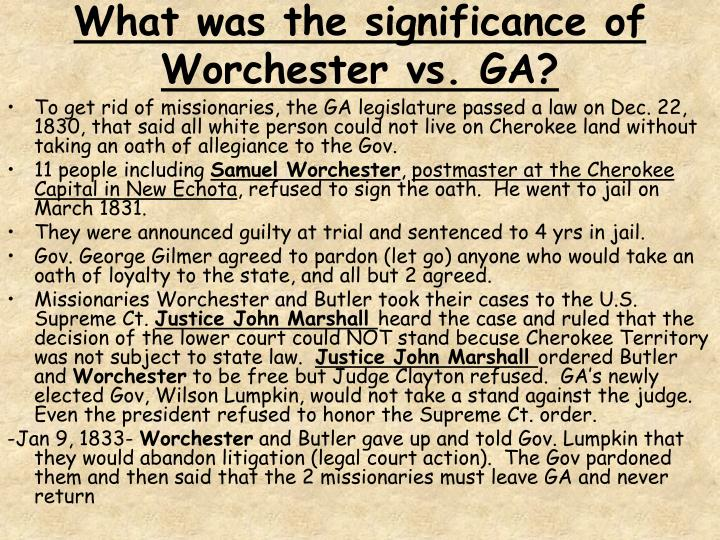 What was the significance of Worchester vs. GA?