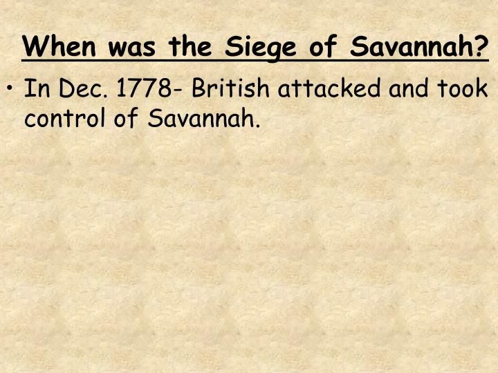When was the Siege of Savannah?