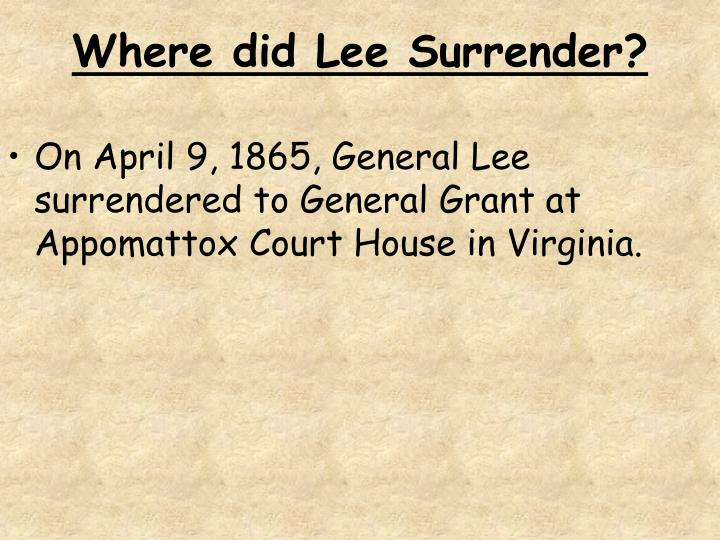 Where did Lee Surrender?