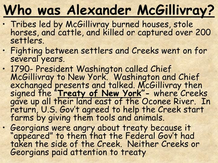 Who was Alexander McGillivray?