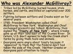 who was alexander mcgillivray
