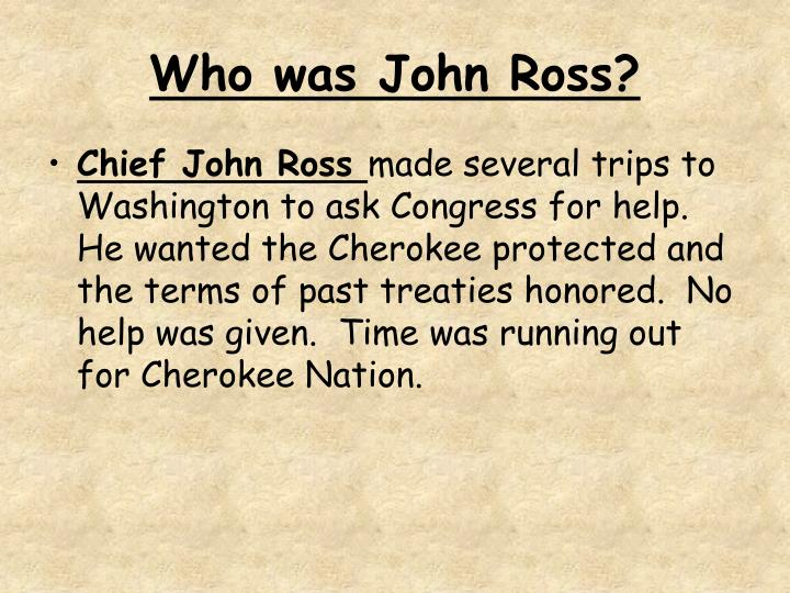 Who was John Ross?