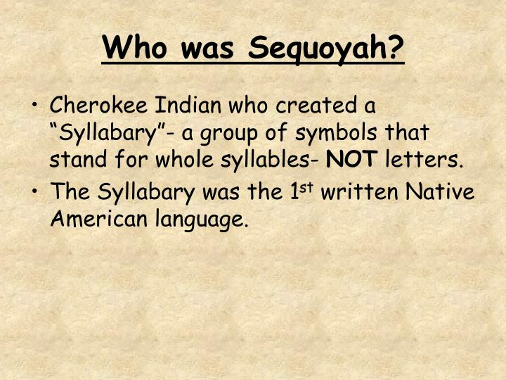 Who was Sequoyah?