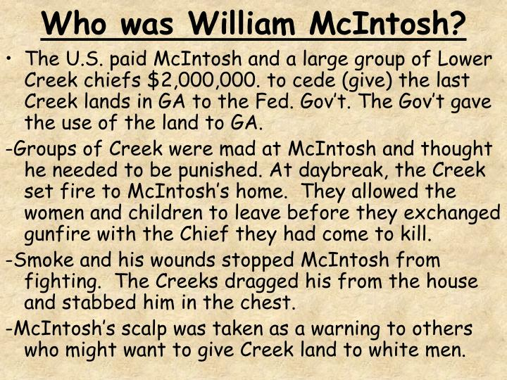Who was William McIntosh?
