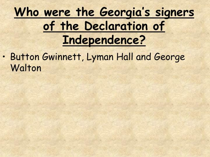 Who were the Georgia's signers of the Declaration of Independence?