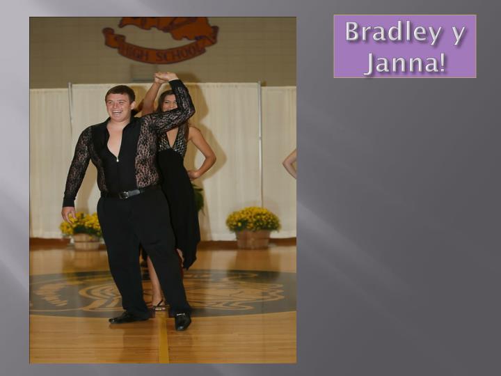 Bradley y Janna!