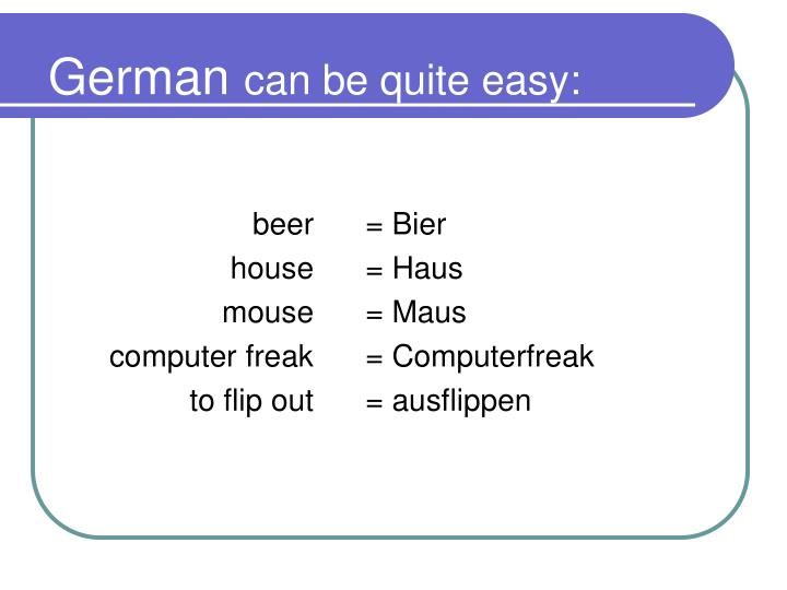 German can be quite easy