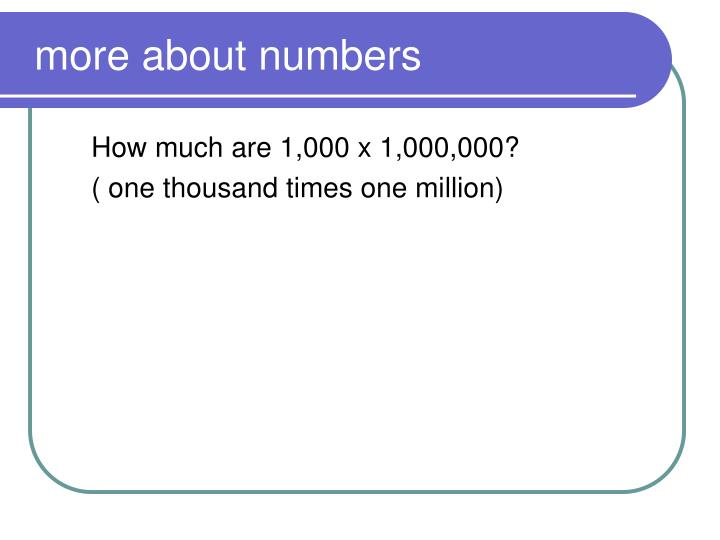 more about numbers