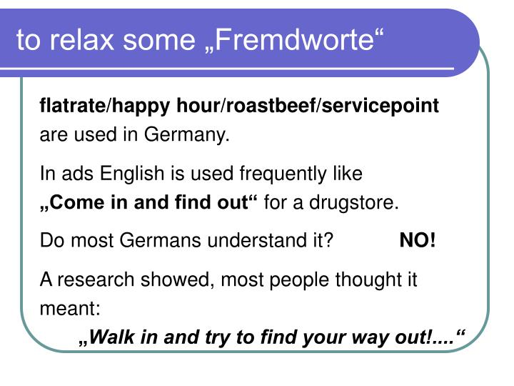 "to relax some ""Fremdworte"""