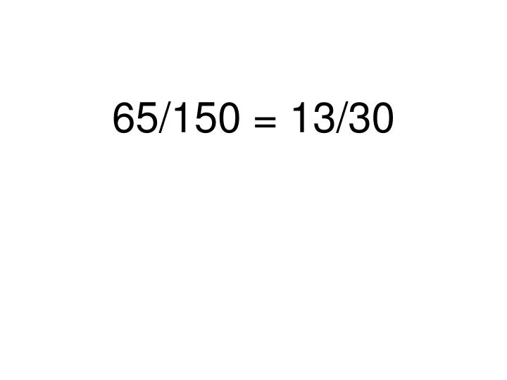 65/150 = 13/30