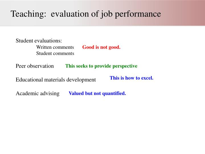 Teaching:  evaluation of job performance