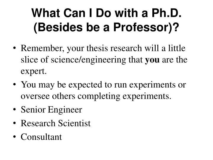 What Can I Do with a Ph.D. (Besides be a Professor)?