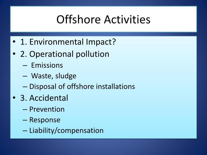 Offshore Activities