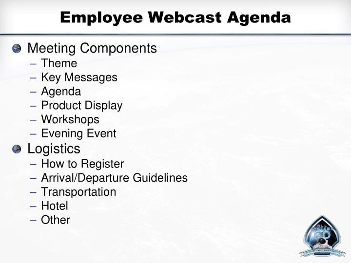 Employee Webcast Agenda